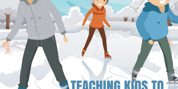 Teaching Kids to Ice Skate – Tips from 1 Parent to Another