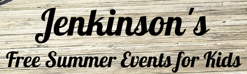 Jenkinson's Free Summer Events for Kids in Point Pleasant