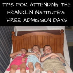 Tips for Attending Franklin Institute's Free Admission Days