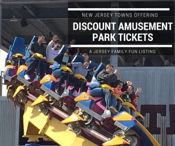 New Jersey Towns offering Discount Amusement Park Tickets