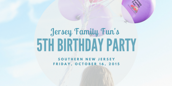 Jersey Family Fun's 5th Birthday Party ~ Southern New Jersey