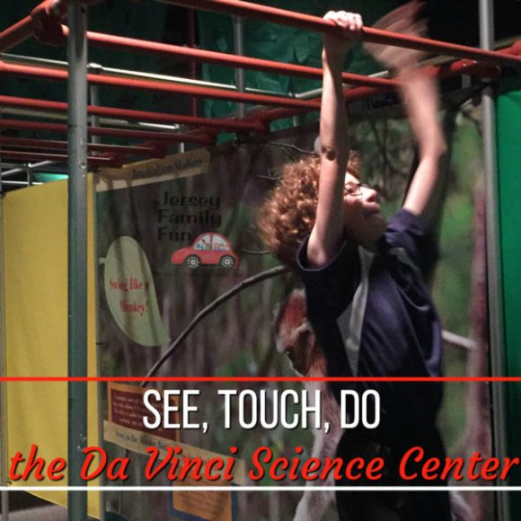 See, Touch, Do the Da Vinci Science Center