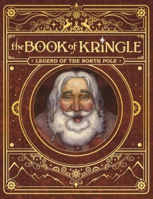 the Book of Kringle, Legend of the North Pole