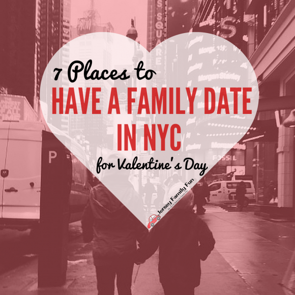 7 Places To Have A Family Date In NYC For Valentineu0027s Day