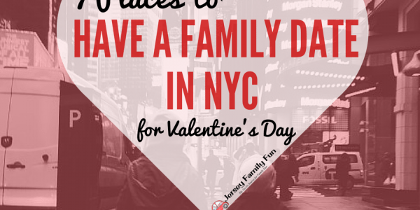 7 Places to Have a Family Date in NYC For Valentine's Day