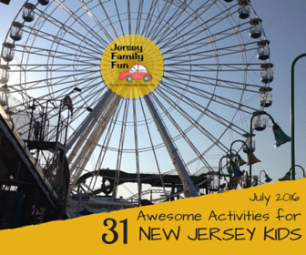31 Awesome Activities for New Jersey Kids this July