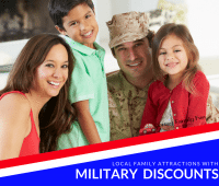 Local Family Attractions with Military Discounts