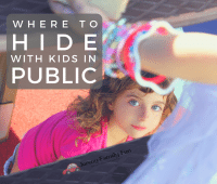 Where to hide with kids in public