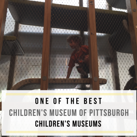 The Children's Museum of Pittsburgh