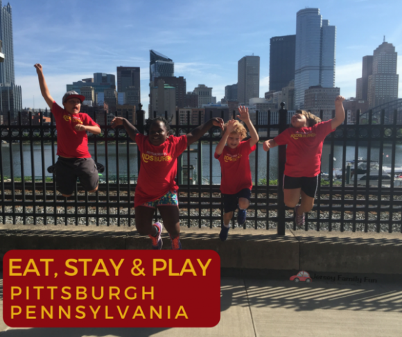 Family Travel to Pittsburgh, Pennsylvania