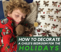 How to Decorate a Child's Bedroom for the Holidays