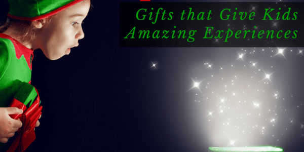 Gift Them Experiences 2016 ~ Gifts that Give Kids Amazing Experiences