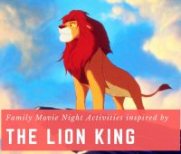 The Lion King Family Movie Night Activities inspired by The Lion King Blu-Ray DVD