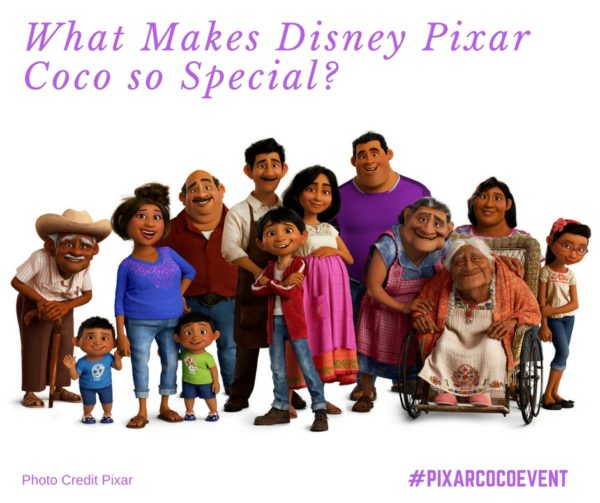 What Makes Disney Pixar Coco so Special-#PixarCocoEvent