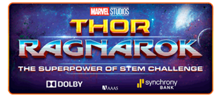 Marvel Studios' THOR: RAGNAROK Superpower of STEM Challenge
