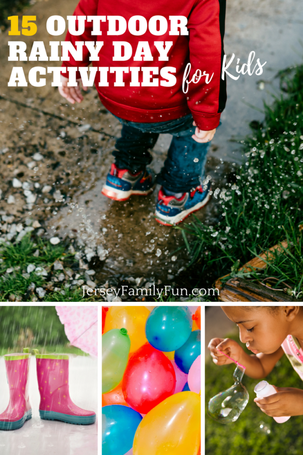 15 Outdoor Rainy Day Activities for Kids - PIN