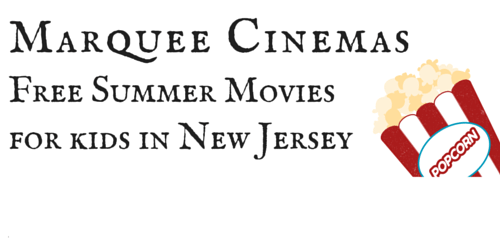 Marquee Cinemas Free Summer Movies in Toms River
