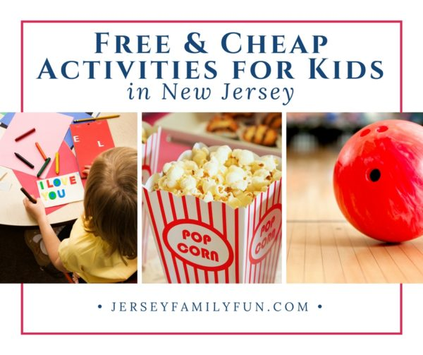 Cheap & FREE Activities For Kids in New Jersey