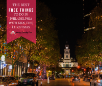 The Best Free Things to Do in Philadelphia with Kids This Christmas