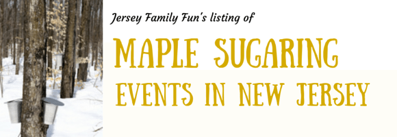 Maple Sugaring Events in New Jersey
