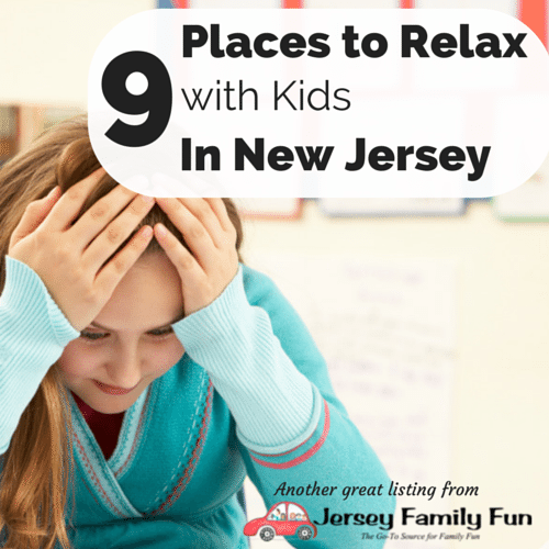 9 Places to Relax with Kids in New Jersey