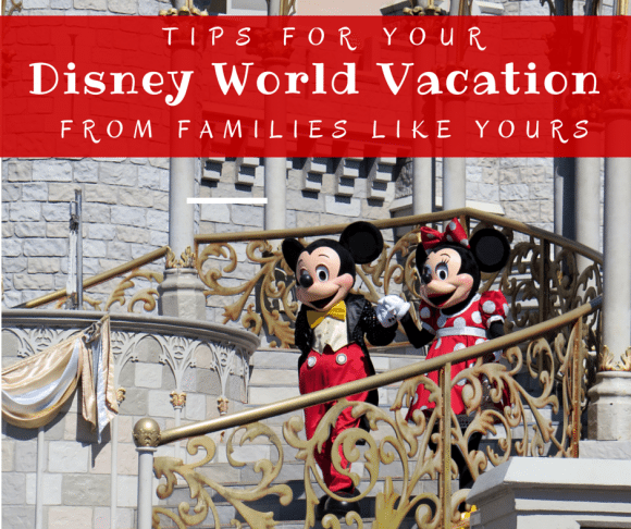 Tips for planning a Disney Family Vacation