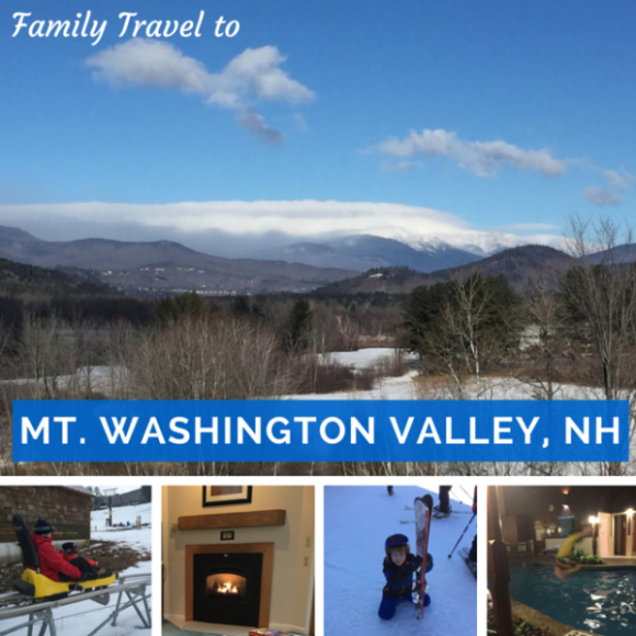 Family Travel to Mt Washington Valley New Hampshire
