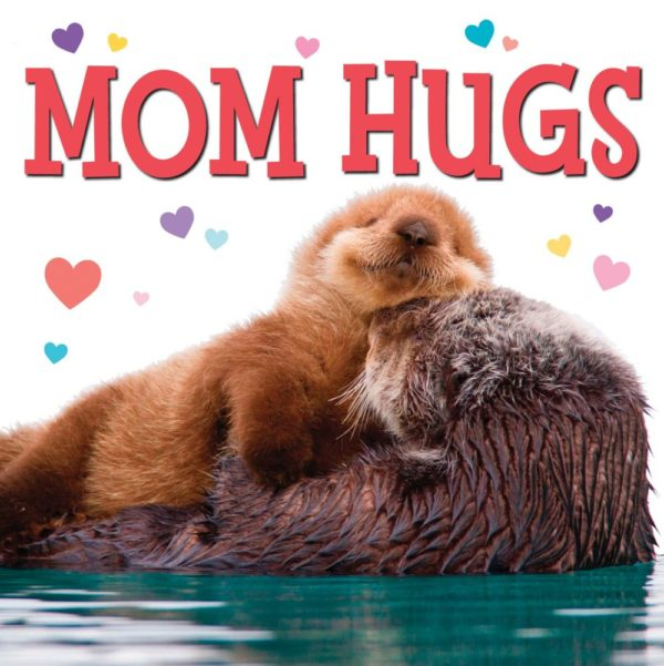 Mom Hugs a childrens picture book about mothers