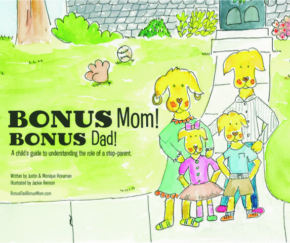 Bonus Mom Bonus Dad Book A children's book for kids with stepmoms