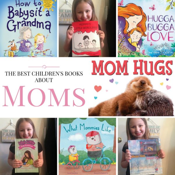 The Best Childrens Books about Moms 2
