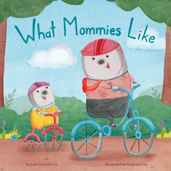 What Mommies Like a children's book about what mommies like