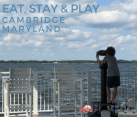 Family travel to Cambridge Maryland