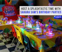 Sahara Sam's Birthday Parties