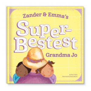 Super-Bestest Grandparent childrens Books about grandparents