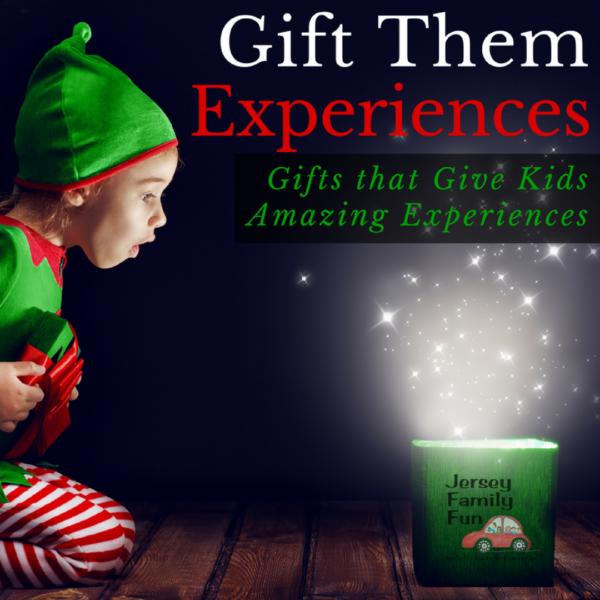 Gift Them Experiences