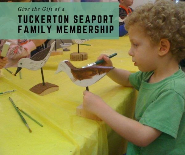 Give the gift of a Tuckerton Seaport Museum Family Membership