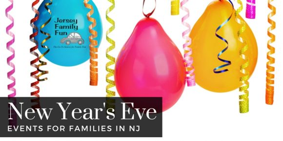 local New Year's Eve Events for families in New Jersey 2017 2018