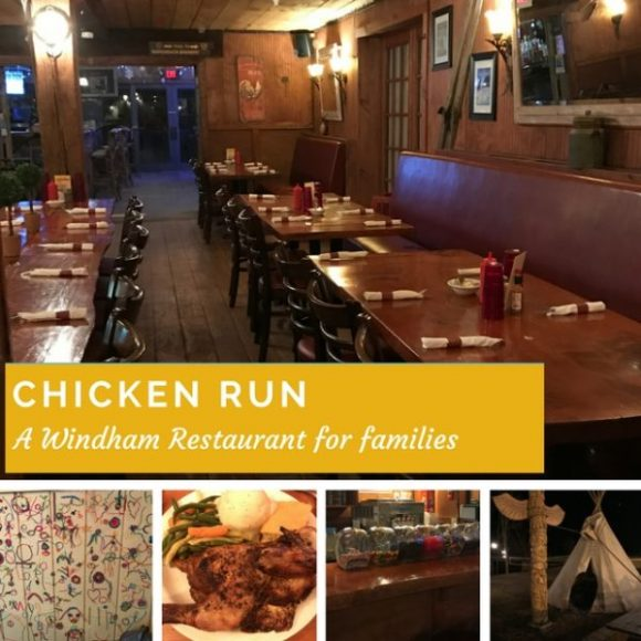 Chicken Run restaurant, a Windham Restaurant for families