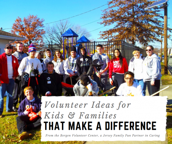 5 Easy Volunteer Ideas for Kids & Families that Really Make a Difference Bergen Volunteer Center