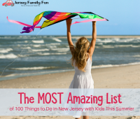 List of 100 Things to Do in New Jersey With Kids this Summer