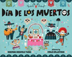 Childrens Books About Day of the Dead Día De Los Muertos