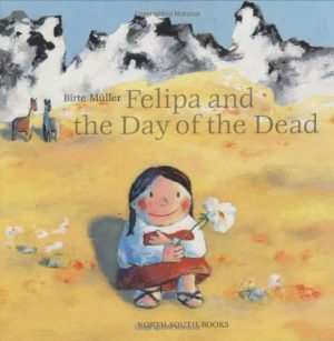 Childrens Books About Day of the Dead Felipa and the Day of the Dead