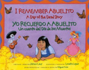 Childrens Books About Day of the Dead I remember Abuelito: a Day of the Dead story