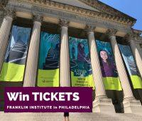 Franklin Institute Ticket Giveaway
