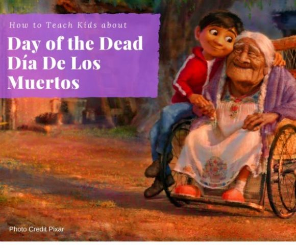 How to Teach Kids about Day of the Dead Día De Los Muertos