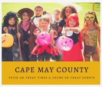 Cape May County Trick or Trick or Treat Times