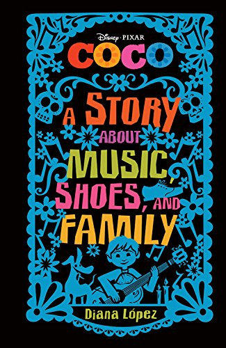 """Coco A Story about Music, Shoes, and Family"" Book"