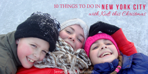 10 Things to Do in NYC with Kids This Christmas