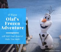 8 Ways Olaf's Frozen Adventure will Melt Your Heart & Make You Smile