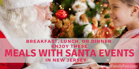Breakfast Lunch or Dinner, Enjoy These Meals with Santa Events in New Jersey